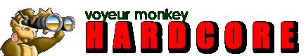 Voyeur Monkey Hardcore